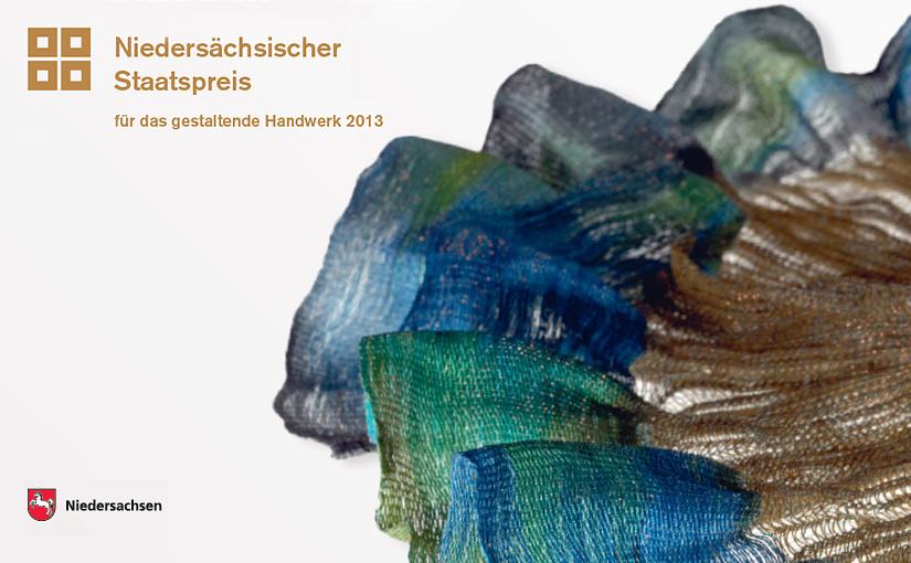 Niedersächsischer Staatspreis für das gestaltende Handwerk 2013